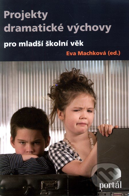 Projekty dramatické výchovy - Eva Machková
