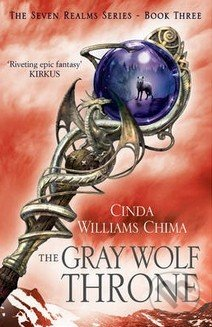 Gray Wolf Throne - Cinda Williams Chima