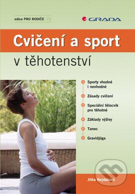 Cvičení a sport v těhotenství - Jitka Bejdáková