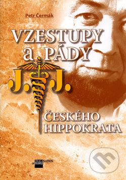 Vzestupy a pády českého Hippokrata - Petr Čermák