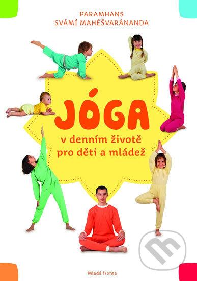 Jóga pro děti a mládež - Paramhans svámí Mahéšvaránda