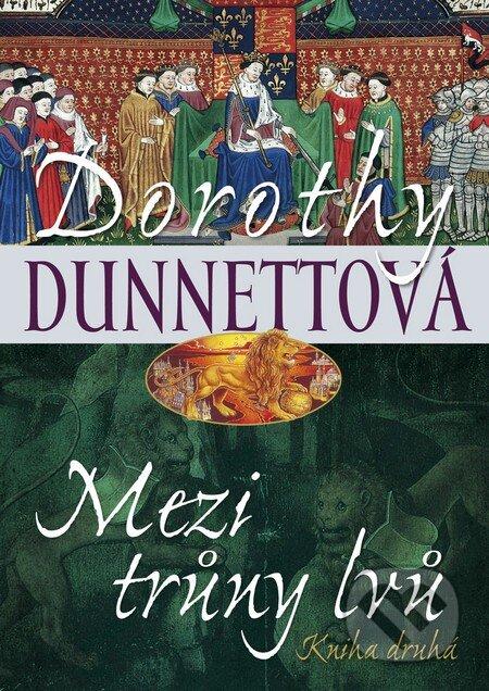 Mezi trůny lvů 2 - Dorothy Dunnettová