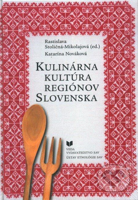 Kulinárna kultúra regiónov Slovenska - Katarína Nováková