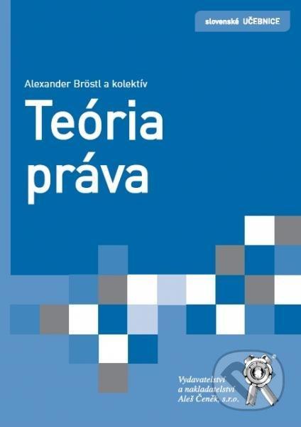 Teória práva - Alexander Bröstl a kolektív