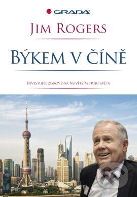 Býkem v Číně - Jim Rogers