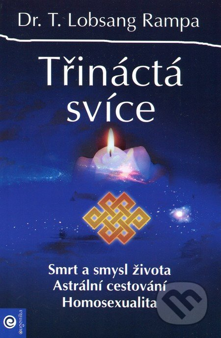 Třináctá svíce - T. Lobsang Rampa