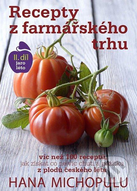 Recepty z farmářského trhu (2. díl) - Hana Michopulu