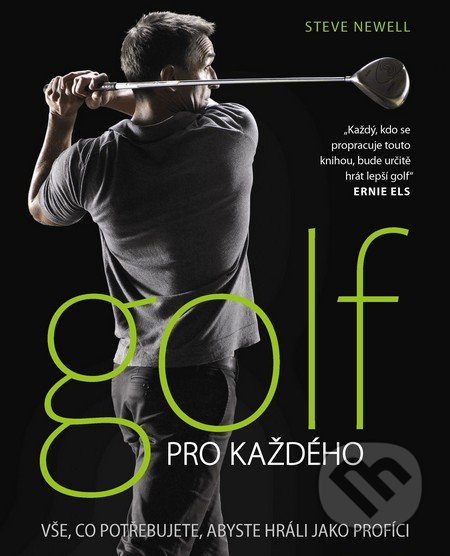 Golf pro každého - Steve Newell