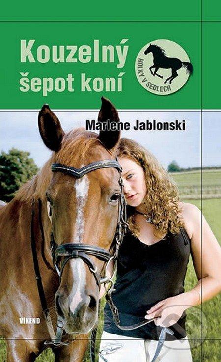 Kouzelný šepot koní - Marlene Jablonski