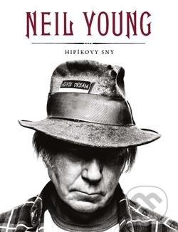 Hipíkovy sny - Neil Young