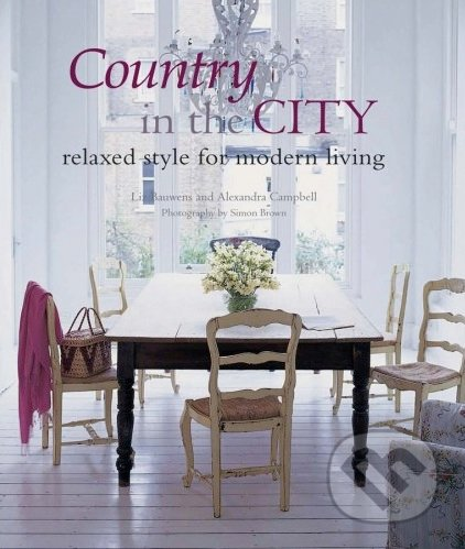 Country in the City - Liz Bauwens, Alexandra Campbell