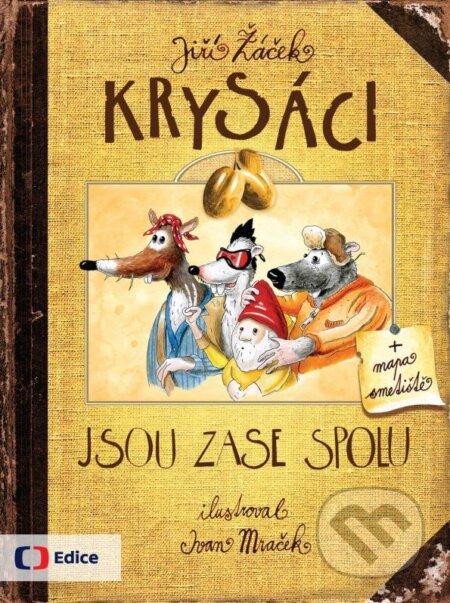 Krysáci jsou zase spolu - Jiří Žáček, Ivan Mraček (ilustrácie)