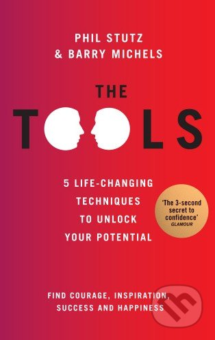 The Tools - Phil Stutz, Barry Michels