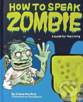 How to Speak Zombie - Steve Mockus,Travis Millard