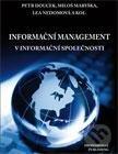 Informační management v informační společnosti - Petr Doucek a kolektív