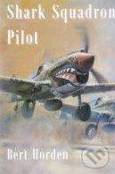Shark Squadron Pilot - Bert Horden