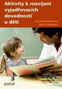 Aktivity k rozvíjení vyjadřovacích schopností u dětí - Eva Schneiderová