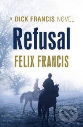 Refusal - Felix Francis