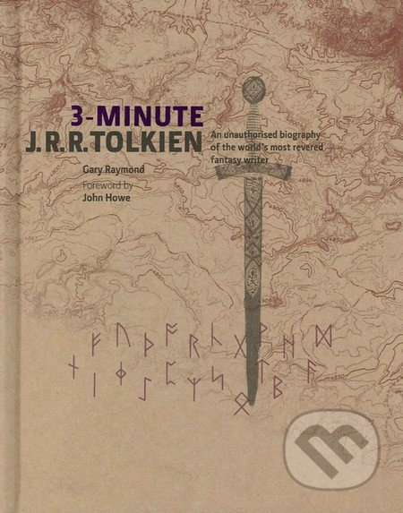 3-Minute J.R.R. Tolkien - Gary Raymond, John Howe