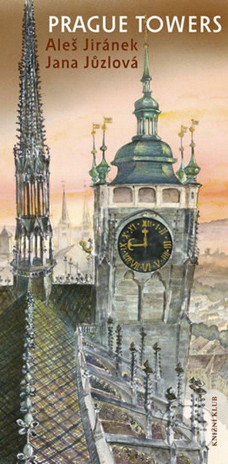 Prague Towers - Aleš Jiránek, Jana Jůzlová