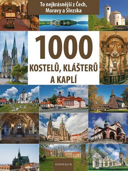 1000 kostelů, klášterů a kaplí - Vladimír Soukup, Petr David