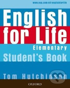 English for Life - Elementary - Student\'s Book - Tom Hutchinson