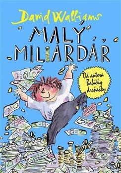 Malý miliardář - David Walliams