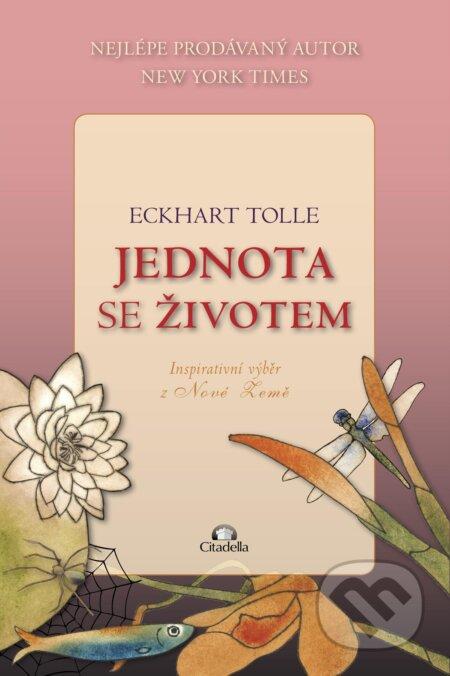 Jednota se životem - Eckhart Tolle