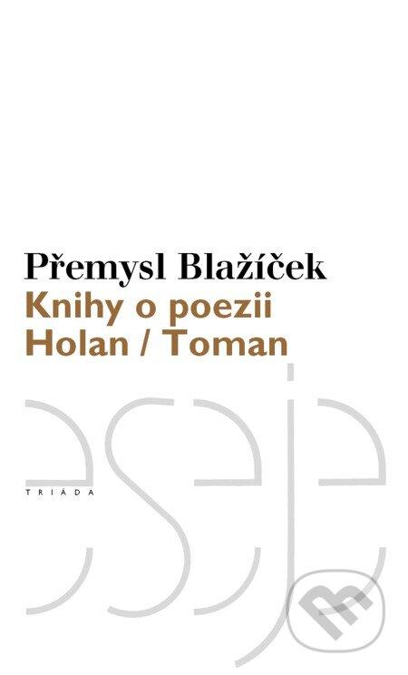 Knihy o poezii - Přemysl Blažíček