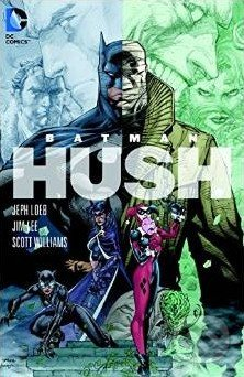 Batman: Hush - Jeph Loeb, Jim Lee