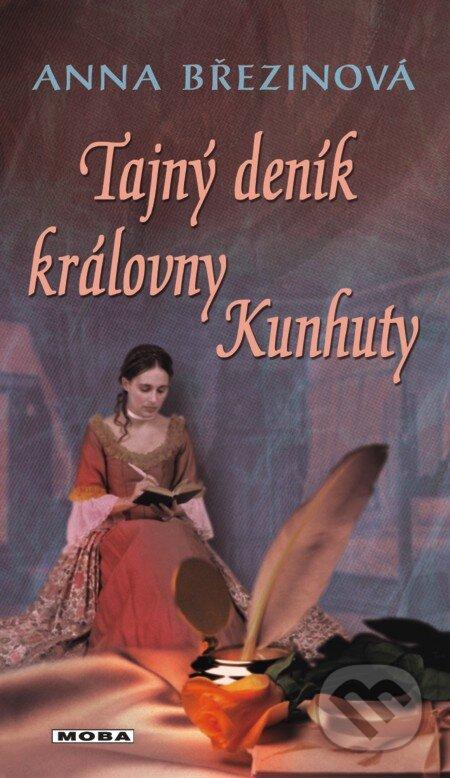 Tajný deník královny Kunhuty - Anna Březinová