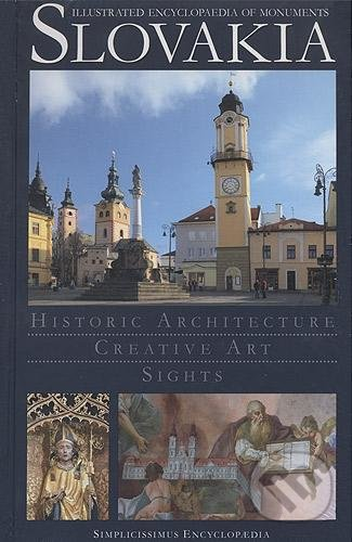 Slovakia - Illustrated Encyclopaedia of Monuments - Peter Kresánek