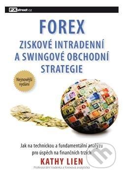 Forex - Ziskové intradenní a swingové obchodní strategie - Kathy Lien