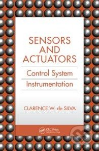 Sensors and Actuators - Clarence de Silva