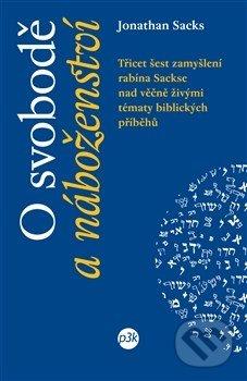 O svobodě a náboženství - Jonathan Sacks