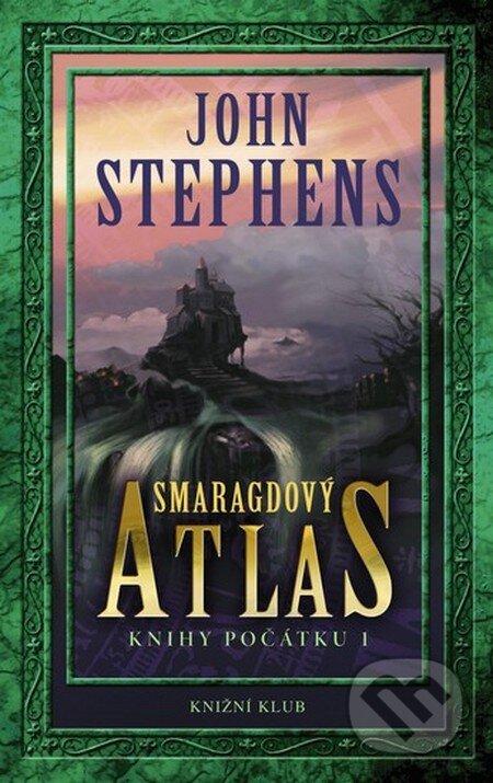 Smaragdový atlas - John Stephens