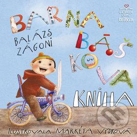 Barnabáškova kniha - Zágoni Balász