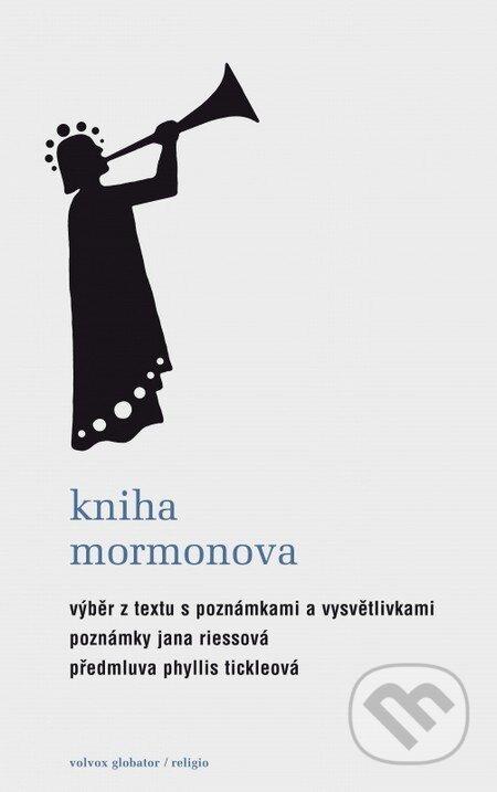Kniha Mormonova - Jana Riessová, Phyllis Tickleová