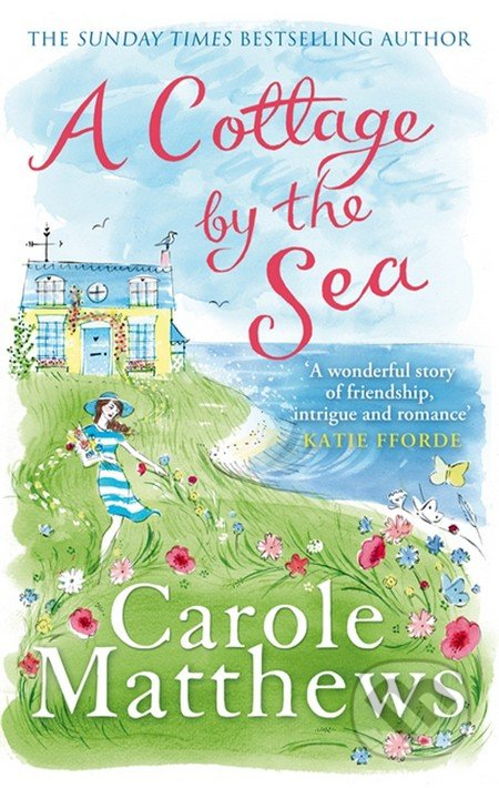 A Cottage by the Sea - Carole Matthews