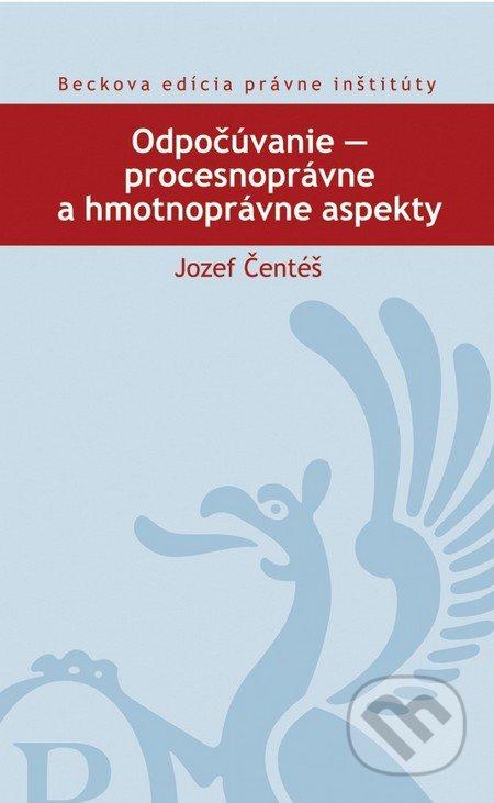 Odpočúvanie - procesnoprávne a hmotnoprávne aspekty - Jozef Čentéš
