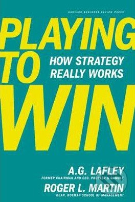 Playing to Win - A.G. Lafley, Roger L. Martin