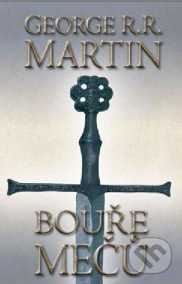 Bouře mečů 1 (kniha třetí) - George R.R. Martin