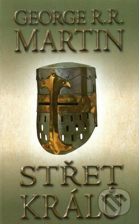 Střet králů 1 (kniha druhá) - George R.R. Martin