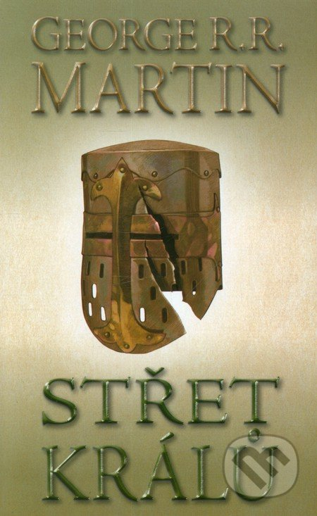Střet králů 2 (kniha druhá) - George R.R. Martin