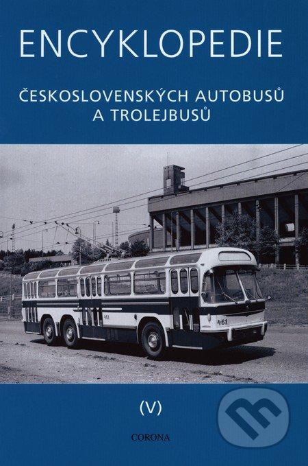 Encyklopedie československých autobusů a trolejbusů (V) - Martin Harák