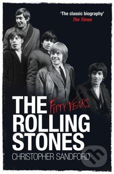 The Rolling Stones - Christopher Sandford