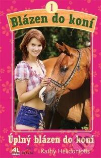 Úplný blázen do koní - Kathy Helidoniotis
