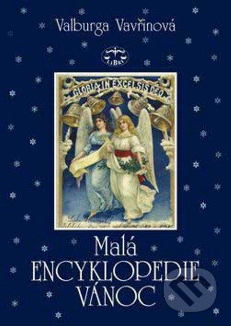 Malá encyklopedie Vánoc - Valburga Vavřinová
