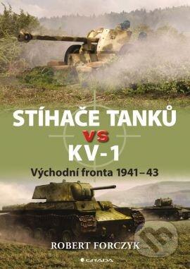 Stíhače tanků vs KV–1 - Robert Forczyk