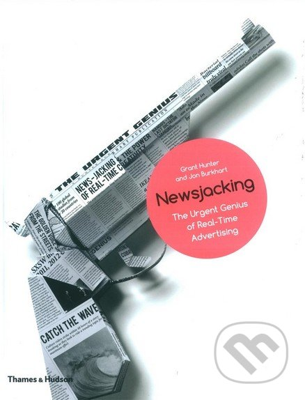 Newsjacking - Grant Hunter, Jon Burkhart